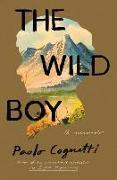 Cover-Bild zu Cognetti, Paolo: The Wild Boy