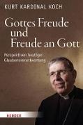 Cover-Bild zu Koch, Kurt: Gottes Freude und Freude an Gott (eBook)