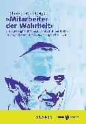 Cover-Bild zu Raedel, Christoph (Hrsg.): »Mitarbeiter der Wahrheit« (eBook)