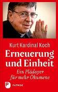 Cover-Bild zu Koch, Kardinal Kurt: Erneuerung und Einheit