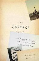 Cover-Bild zu Finn, Peter: The Zhivago Affair: The Kremlin, the CIA, and the Battle Over a Forbidden Book