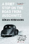 Cover-Bild zu A Brief Stop on the Road From Auschwitz