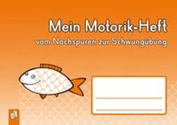 Cover-Bild zu Redaktionsteam Verlag an der Ruhr: Mein Motorik-Heft