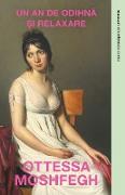 Cover-Bild zu Moshfegh, Ottessa: Un an De Odihna Si Relaxare (eBook)