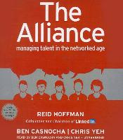 Cover-Bild zu Hoffman, Reid: The Alliance: Managing Talent in the Networked Age
