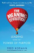 Cover-Bild zu Kofman, Fred: The Meaning Revolution