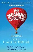 Cover-Bild zu Kofman, Fred: The Meaning Revolution (eBook)