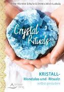 Cover-Bild zu Crystal Rituals von Schultz, Anne-Mareike