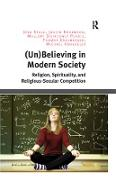Cover-Bild zu Stolz, Jörg: (Un)Believing in Modern Society (eBook)