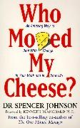 Cover-Bild zu Johnson, Spencer: Who Moved My Cheese