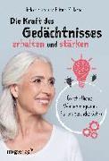 Cover-Bild zu Friese, Andrea: Die Kraft des Gedächtnisses erhalten und stärken