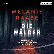 Cover-Bild zu Raabe, Melanie: Die Wälder (Audio Download)