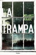 Cover-Bild zu Raabe, Melanie: La trampa