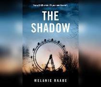 Cover-Bild zu Raabe, Melanie: The Shadow
