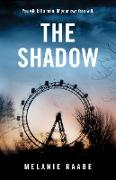 Cover-Bild zu Raabe, Melanie: The Shadow (eBook)