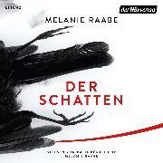 Cover-Bild zu Raabe, Melanie: Der Schatten (Audio Download)