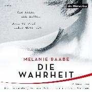 Cover-Bild zu Raabe, Melanie: Die Wahrheit (Audio Download)