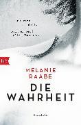 Cover-Bild zu Raabe, Melanie: DIE WAHRHEIT (eBook)