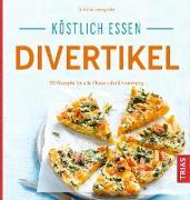 Cover-Bild zu Köstlich essen Divertikel (eBook) von Laimighofer, Astrid