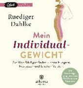 Cover-Bild zu Dahlke, Ruediger: Mein Individualgewicht