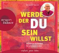 Cover-Bild zu Betz, Robert: Werde, der du sein willst