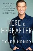 Cover-Bild zu Henry, Tyler: Here & Hereafter (eBook)