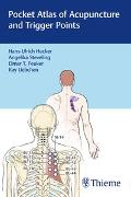 Cover-Bild zu Pocket Atlas of Acupuncture and Trigger Points von Hecker, Hans-Ulrich (Hrsg.)