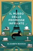 Cover-Bild zu Il museo delle promesse infrante von Buchan, Elizabeth