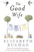 Cover-Bild zu The Good Wife (eBook) von Buchan, Elizabeth