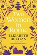 Cover-Bild zu Two Women in Rome von Buchan, Elizabeth
