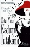 Cover-Bild zu Orta Yasli Kadinin Intikami von Buchan, Elizabeth