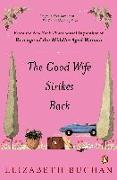Cover-Bild zu The Good Wife Strikes Back von Buchan, Elizabeth