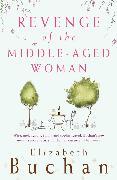 Cover-Bild zu Revenge of the Middle-Aged Woman von Buchan, Elizabeth