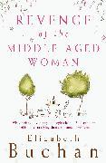 Cover-Bild zu Revenge of the Middle-Aged Woman (eBook) von Buchan, Elizabeth