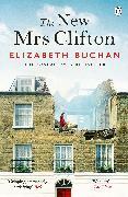 Cover-Bild zu The New Mrs Clifton (eBook) von Buchan, Elizabeth