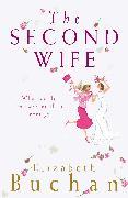 Cover-Bild zu The Second Wife (eBook) von Buchan, Elizabeth