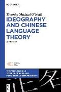 Cover-Bild zu Ideography and Chinese Language Theory (eBook) von O'Neill, Timothy Michael