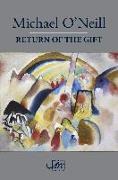 Cover-Bild zu Return of the Gift (eBook) von O'Neill, Michael