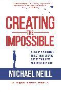 Cover-Bild zu Creating the Impossible (eBook) von Neill, Michael