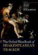 Cover-Bild zu The Oxford Handbook of Shakespearean Tragedy (eBook) von Neill, Michael (Hrsg.)