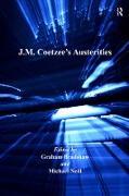Cover-Bild zu J.M. Coetzee's Austerities (eBook) von Bradshaw, Graham (Hrsg.)