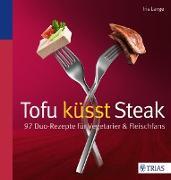 Cover-Bild zu Tofu küsst Steak (eBook) von Lange-Fricke, Iris