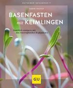 Cover-Bild zu Basenfasten mit Keimlingen von Wacker, Sabine