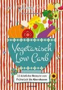 Cover-Bild zu Happy Carb: Vegetarisch Low Carb von Meiselbach, Bettina