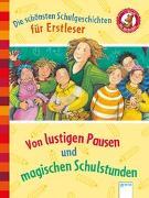 Cover-Bild zu Der Bücherbär. Erstlesebücher für das Lesealter 1. Klasse / Die schönsten Schulgeschichten für Erstleser von Mai, Manfred