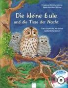 Cover-Bild zu Die kleine Eule und die Tiere der Nacht von Reichenstetter, Friederun