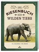 Cover-Bild zu Das Riesenbuch der wilden Tiere von Jackson, Tom