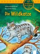 Cover-Bild zu Die Wildkatze von Reichenstetter, Friederun