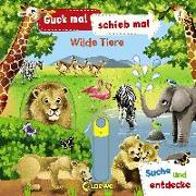 Cover-Bild zu Guck mal, schieb mal! Suche und entdecke - Wilde Tiere von Wren, Jenny (Illustr.)
