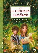 Cover-Bild zu Das Eichhörnchen in der Hängematte von Kelly, Jacqueline